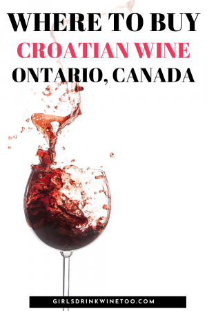 Have you visited Croatia and loved their wine and wondering where to buy it? Here are the top places to find Croatian wine in Ontario Canada. Find Plavac Mali, Posip, Grasevina, Dingac, Amfora and so much more wine from Croatia. | Croatian wine Ontario Canada  wine of Croatia  Wine from Croatia | wines of Croatia | Wine Croatia | Wine in Croatia | Wine From Croatia